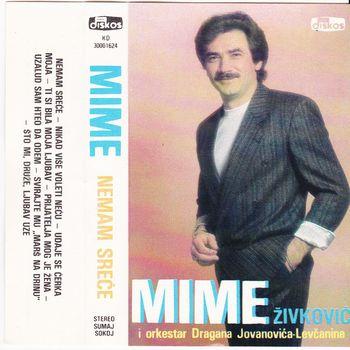 Mime Zivkovic 1989 - Nemam srece 38106104_folder