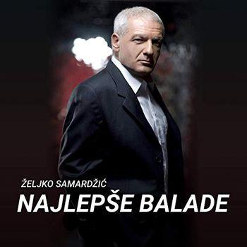 Zeljko Samardzic 2020 - Najlepse balade 51364535_Zeljko_Samardzic_2020_-_Najlepse_balade