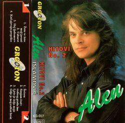 Alen Islamovic 1995 - Hitovi No. 2 55627924_Alen_Islamovic_1995_-_Hitovi_No._2
